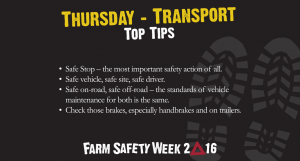 Transport Is The Theme For Day Four Of Farm Safety Week