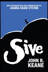 Excel Arts Centre Presents John B. Kean's Sive