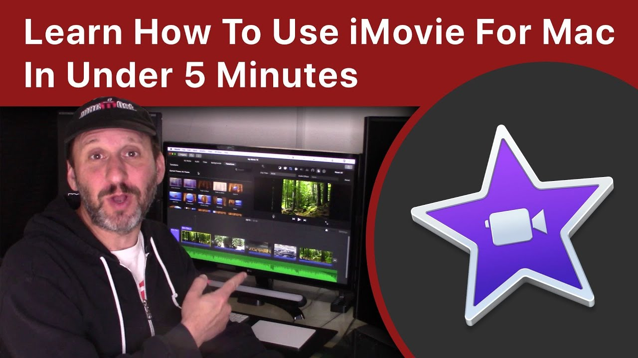 How To Use iMovie For Mac In Under 5 Minutes