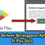 Berhenti Langganan Aplikasi di Google Play
