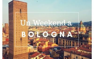 Un Weekend a spasso per BOLOGNA ed i suoi dintorni