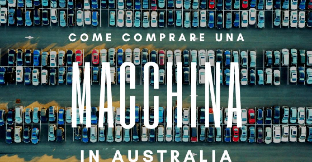 Copertina articolo come comprare una macchina in Australia di Tips4tripS.org