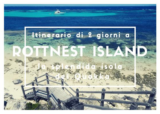 Itinerario di due giorni a ROTTNEST ISLAND, la splendida isola dei Quokka