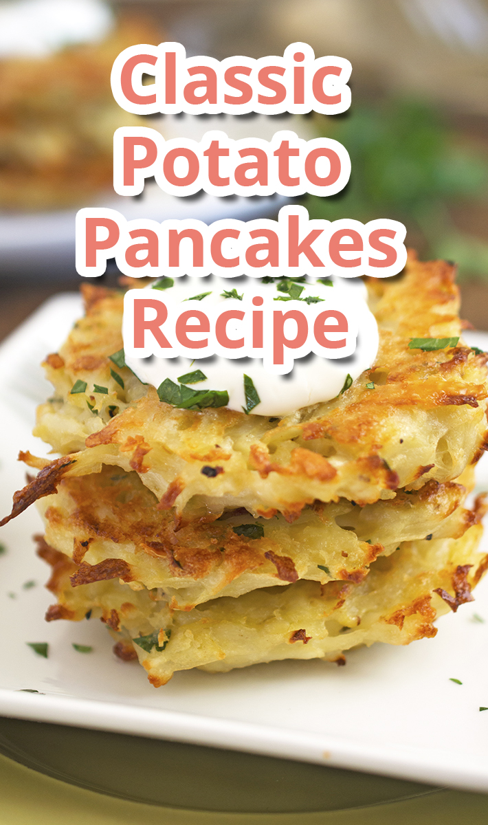 Classic Potato Pancakes – Recipe