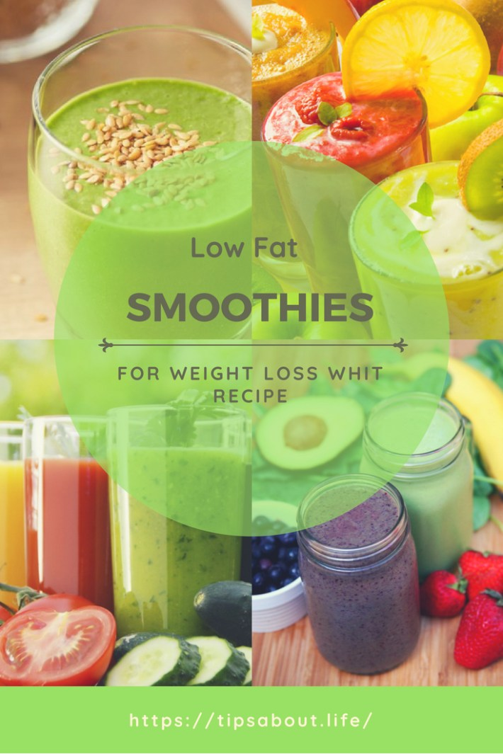 Low Fat Smoothies For Weight Loss Whit Recipe