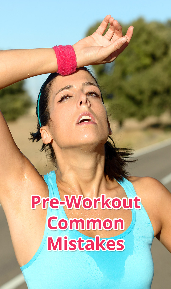 Pre-Workout Common Mistakes