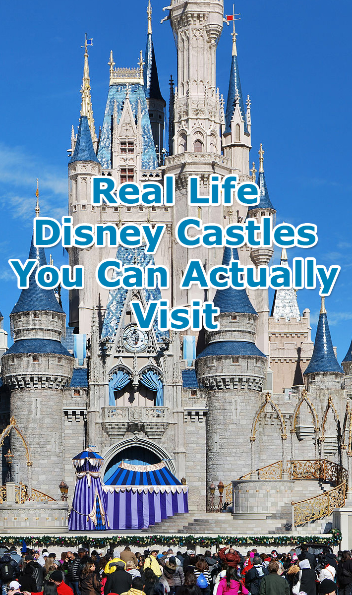 Real Life Disney Castles You Can Actually Visit