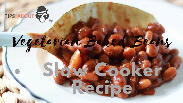 Vegetarian Baked Beans – Slow Cooker Recipe