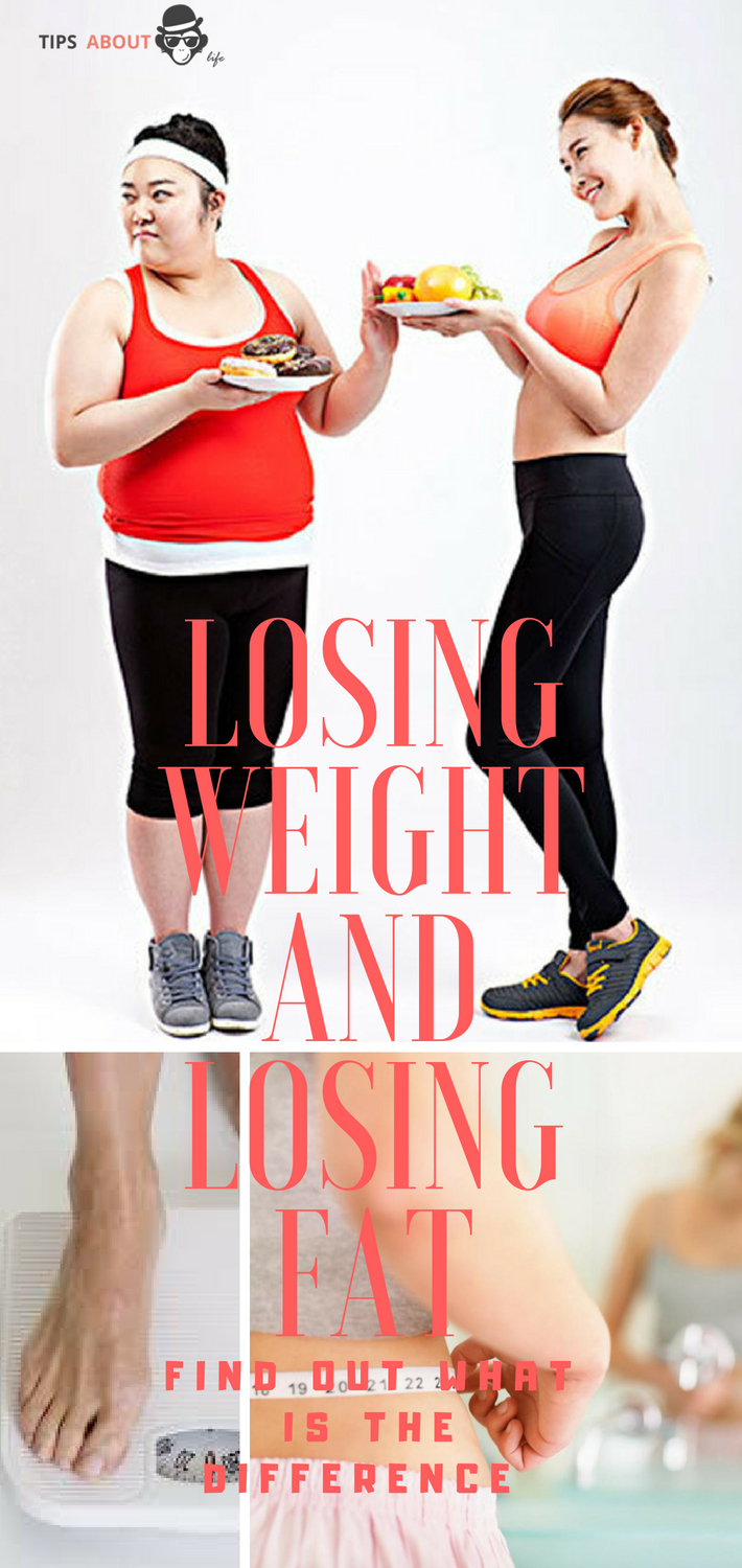 Losing Weight And Losing Fat - Find Out What Is The Difference