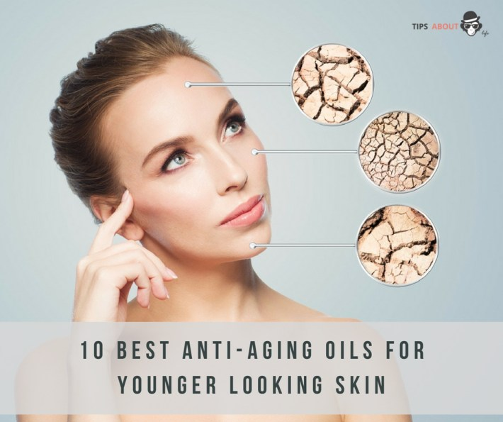 10 Best Anti-Aging Oils For Younger Looking Skin