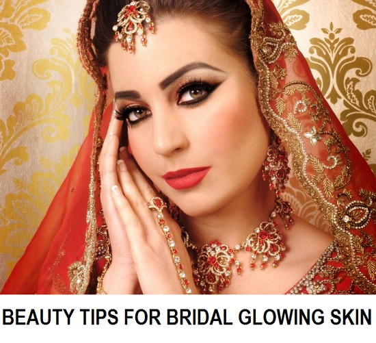 tips for indial bridal glowing skin and face