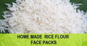 homemade rice flour face packs