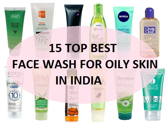 15 Best Top Face Wash for Oily skin, Combination, Acne Prone Skin in India