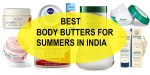 10 Best Body Butters for Summers in India for All Skin Types