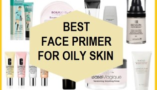 Top 12 Best Primers For Oily Skin And Large Pores In India With Prices
