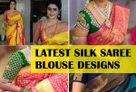 30 Latest Silk Saree Blouse Designs and Patterns
