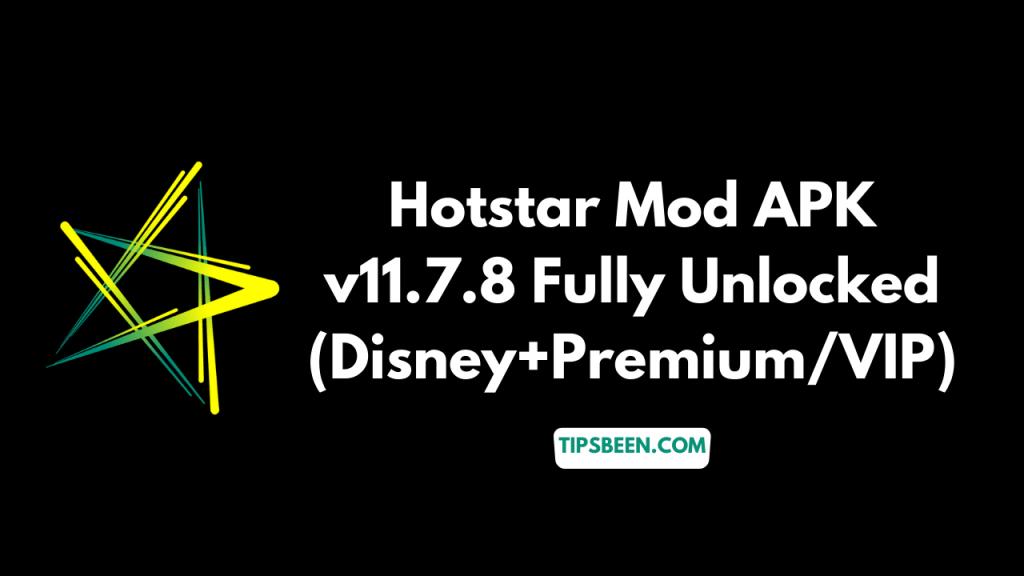 Hotstar Mod APk Fully Unlocked (Disney+Premium VIP)
