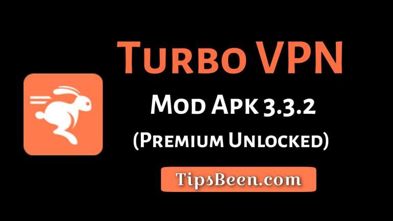 Turbo VPN MOD APK 3.3.2 (VIP/Premium Unlocked)