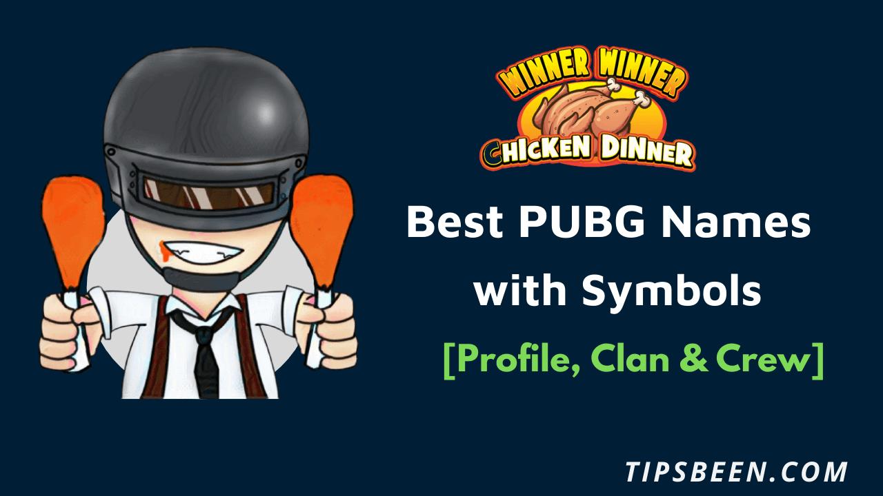 Best PUBG Names with Symbols