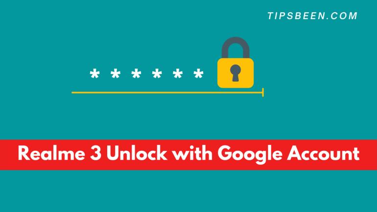 Realme 3 Unlock with Google Account