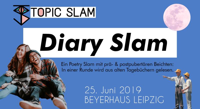 Topic Slam Diary Slam 25.06.2019 Leipzig