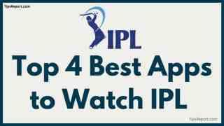 Best Apps to Watch IPL 2021 Free