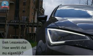 Een leaseauto, hoe werkt dat nu eigenlijk?