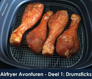 Airfryer Adventures – Deel 1: Drumsticks