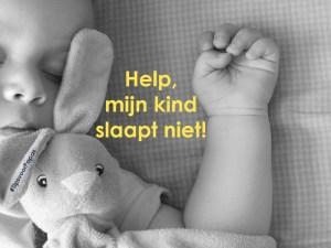 Help, mijn kind slaapt niet!