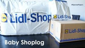 Baby Shoplog – Lidl