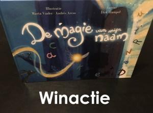 De Magie van mijn Naam – Winactie
