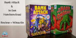 Bank Attack & In Een Handomdraai – Review + Winactie – GESLOTEN