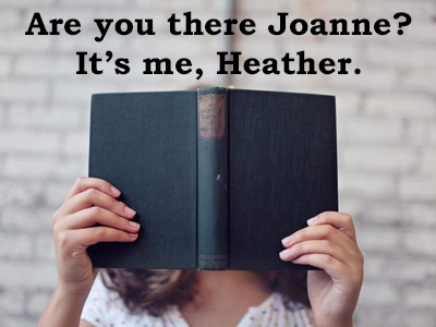 Joanne, Are You Out There?