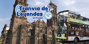 3. Tram – Legends Puebla | City Tour