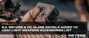 BE Meyers &  Co GLARE RECOIL añadido a la lista de accesorios de armas ligeras de la USAF