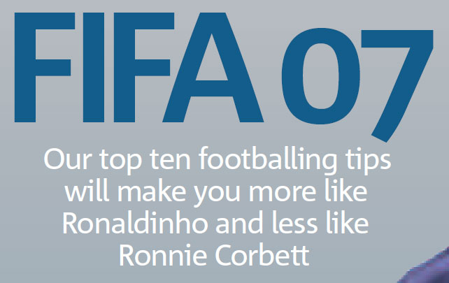 Issue 10 - Of course, Ronaldinho is nearly retired now and Ronnie Corbett is dead so this one's a bit lacking in impact these days