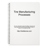 Tire Manufacturing Processes – Free White Paper
