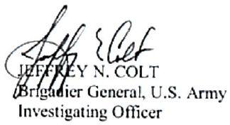 Jeffrey N. Colt, Brigadier General, US Army. Investigating Officer.
