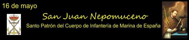 16 de mayo, San Juan Nepomuceno, Santo Patrón del Cuerpo de Infantería de Marina de España