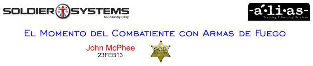 Consejo para Guerreros. El Momento del Combatiente con Armas de Fuego.John McPhee. 23FEB13