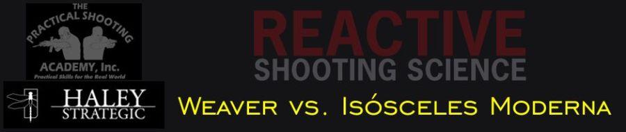 Weaver vs. Isósceles Moderna, por Ron Avery
