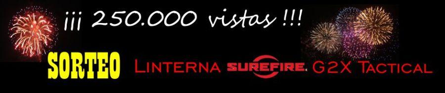 SORTEO. 250.000 vistas. SureFire G2X Tactical