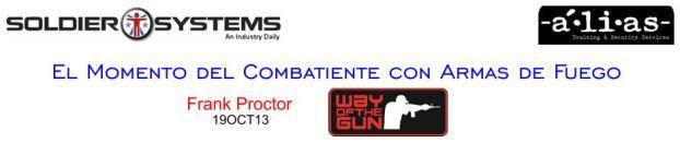 """""""Correas portafusil"""". El Momento del Combatiente con Armas de Fuego. Frank Proctor. 19OCT13."""