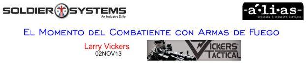"""""""Colimación"""". El Momento del Combatiente con Armas de Fuego. Larry Vickers. 02NOV13."""