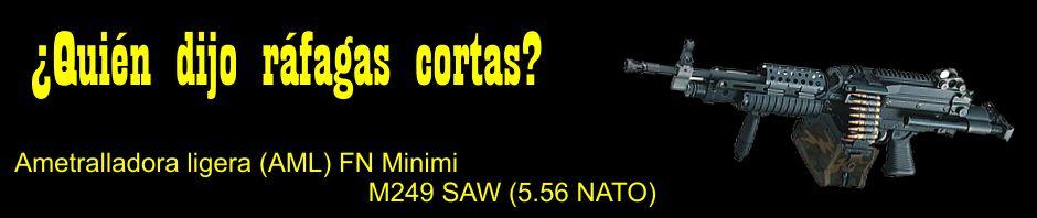 ¿Quién dijo ráfagas cortas? Ametralladora ligera (AML) FN Minimi / M249 SAW (5.56 NATO).