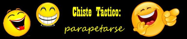 Chiste Táctico: parapetarse
