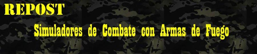 REPOST: Simuladores de Combate con Armas de Fuego