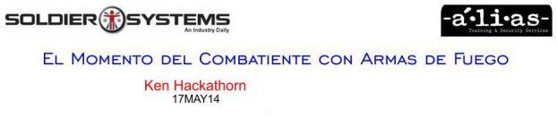 Ventajas y Desventajas del Tiro Deportivo. El Momento del Combatiente con Armas de Fuego. Ken Hackathorn. 17MAY14.