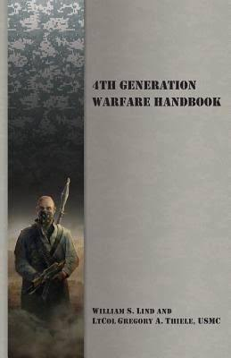 4th Generation Warfare Handbook, de William S. Lind y Gregory A. Thiele