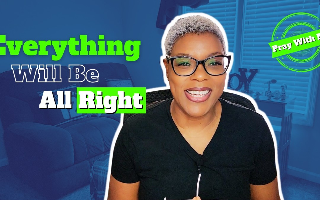 Prayer for the Peace of God | Everything will be all right